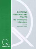 """""""IL RITORNO DEI PRIGIONIERI ITALIANI tra indifferenza e rimozione"""""""