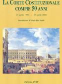 """""""LA CORTE COSTITUZIONALE COMPIE 50 ANNI: 23 aprile 1956 – 23 aprile 2006"""""""