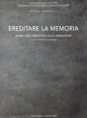 Ereditare la Memoria. Roma: dall'armistizio alla Liberazione