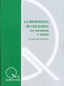 """""""LA RESISTENZA DI CEFALONIA. TRA MEMORIA E STORIA"""""""