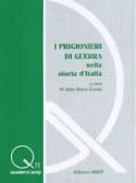 """""""I PRIGIONIERI DI GUERRA NELLA STORIA D'ITALIA"""""""