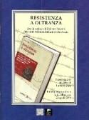 RESISTENZA A OLTRANZA. Storia e diario di Federico Ferrari, internato militare italiano in Germania