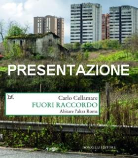 Presentazione volume: Fuori Raccordo. Abitare l'altra Roma
