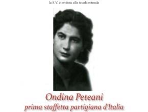 Ondina Peteani: prima staffetta partigiana d'Italia