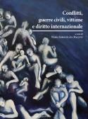 Conflitti, guerre civili, vittime e diritto internazionale