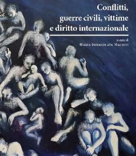 """Presentazione: """"Conflitti, guerre civili, vittime e diritto internazionale"""""""