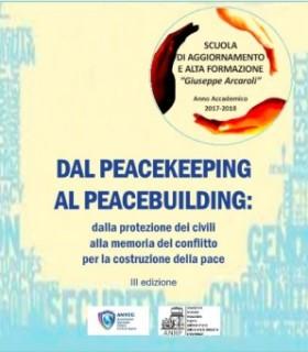 """Presentazione del Corso: """"Dal Peacekeeping al Peacebuilding"""" Anno Accademico 2017-2018"""