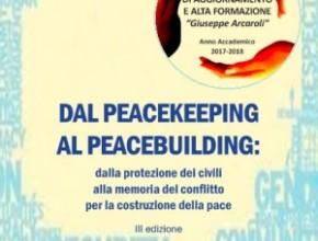 "Avvio del Corso: ""Dal Peacekeeping al Peacebuilding"" Anno Accademico 2017-2018"