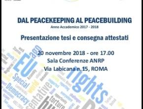 Presentazione tesi e consegna attestati del Corso in Peacekeeping anno accademico 2017-2018