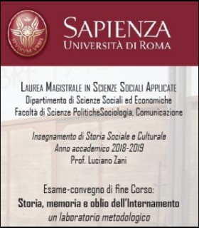 Esame-convegno di fine Corso: Storia, memoria e oblio dell'Internamento. Un laboratorio metodologico