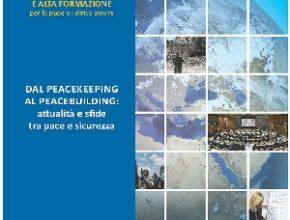 Avvio corso: Dal Peacekeeping al Peacebuilding, attualità e sfide tra pace e sicurezza
