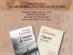 RINVIATO. Incontro con Franco Ferrarotti: la Memoria, la Vita, il Futuro