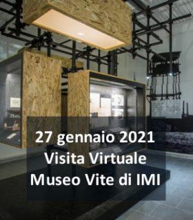 """Giorno della Memoria 2021: visita virtuale Museo """"Vite di IMI"""""""