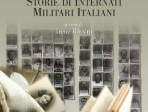 Presentazione: Imparare il valore della memoria. Storie di Internati Militari Italiani